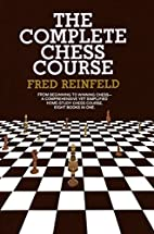 Complete Chess Course by Fred Reinfeld