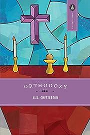 Orthodoxy por G.K. Chesterton