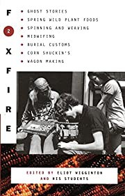 Foxfire 2 : Ghost Stories, Spring Wild Plant…