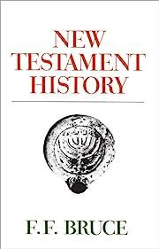 New Testament History de F. F. Bruce