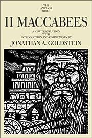 II Maccabees (The Anchor Bible, Vol. 41A)…