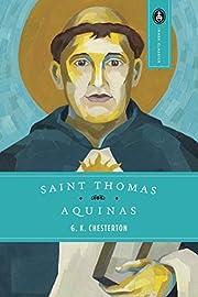 Saint Thomas Aquinas: The Dumb Ox by G. K.…