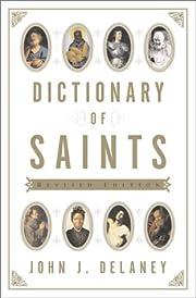 Dictionary of Saints de John J. Delaney