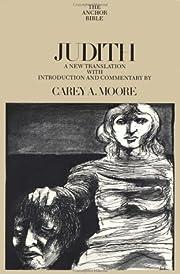 Judith (The Anchor Bible, Vol. 40) –…