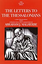The Letters to the Thessalonians (The Anchor…