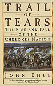 Trail of Tears: The Rise and Fall of the…