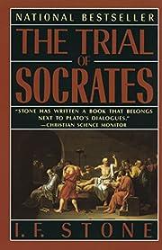 The Trial of Socrates von I. F. Stone