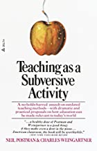 Teaching As a Subversive Activity by Neil…