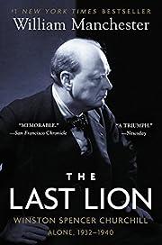 The Last Lion: Winston Spencer Churchill:…