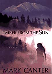 Ember From the Sun af Mark Canter