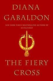 The Fiery Cross af Diana Gabaldon
