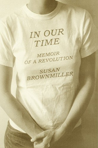 Image for In Our Time: Memoir of a Revolution