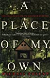 A place of my own : the education of an amateur builder / Michael Pollan