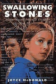 Swallowing stones av Joyce McDonald