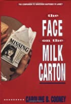 The Face on the Milk Carton by Caroline B.…