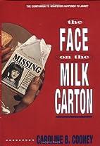 The Face on the Milk Carton by Caroline B.…