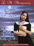 Emily of New Moon / L.M. Montgomery