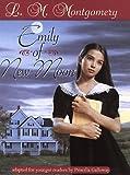 Emily of New Moon / L.M. Montgomery
