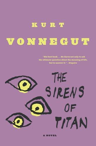 The Sirens Of Titan, by Vonnegut, Kurt
