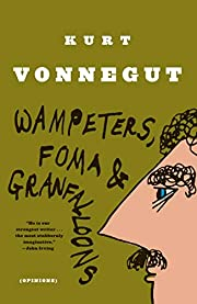 Wampeters, Foma & Granfalloons: (Opinions)…