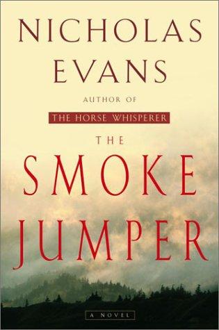 The Smoke Jumper, Evans, Nicholas