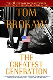 The Greatest Generation von Tom Brokaw