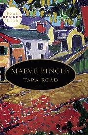 Tara Road de Maeve Binchy