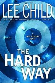 The Hard Way (Jack Reacher, No. 10) av Lee…