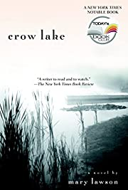 Crow Lake (Today Show Book Club #7) by Mary…
