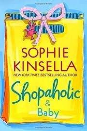 Shopaholic & Baby por Sophie Kinsella