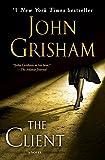 The Client: A Novel por John Grisham