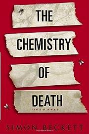 The Chemistry of Death av Simon Beckett