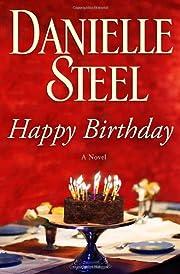 Happy Birthday: A Novel av Danielle Steel