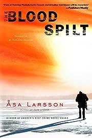 The Blood Spilt (Rebecka Martinsson) av Asa…