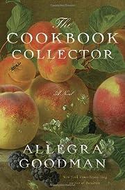 The Cookbook Collector: A Novel – tekijä:…