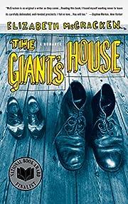 The Giant's House: A Romance de Elizabeth…