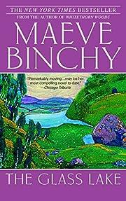 The Glass Lake de Maeve Binchy