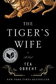 The Tiger's Wife: A Novel de Tea Obreht