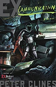 Ex-Communication: A Novel (Ex-Heroes) de…