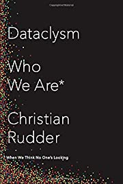 Dataclysm: Who We Are (When We Think No…