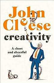 Creativity: A Short and Cheerful Guide av…