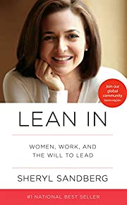 Lean In: Women, Work, and the Will to Lead…