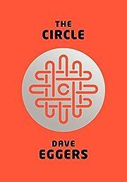 The Circle av Dave Eggers