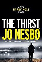 The Thirst: A Harry Hole Novel (Harry Hole…