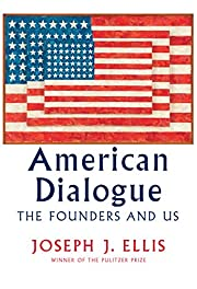 American Dialogue: The Founders and Us de…