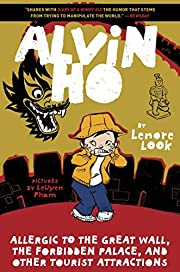 Alvin Ho : allergic to the Great Wall, the…