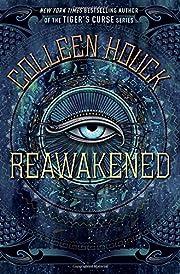 Reawakened – tekijä: Colleen Houck