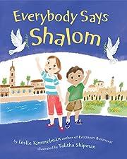 Everybody Says Shalom av Leslie A. Kimmelman