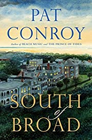 South of Broad von Pat Conroy
