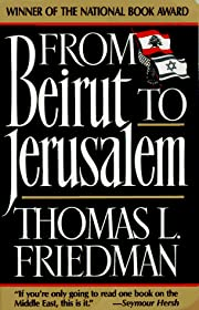 FROM BEIRUT TO JERUSALEM por Thomas L.…